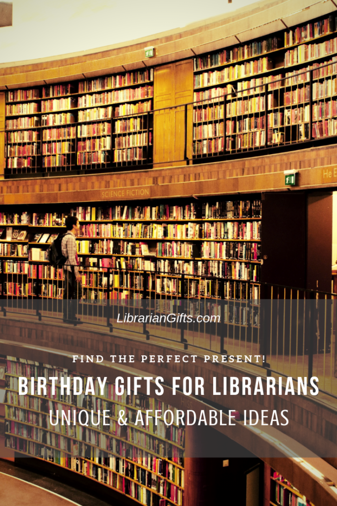 Birthday Gifts For Librarians